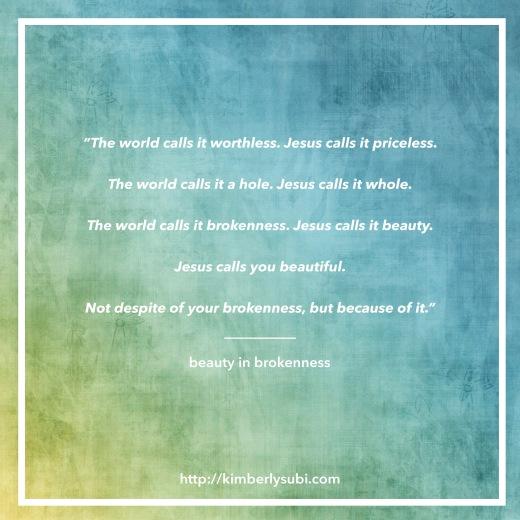 beauty in brokenness